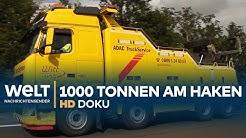 ABSCHLEPPER der Superlative - 1000 Tonnen am Haken | HD Doku