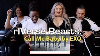 rIVerse Reacts: Call Me Baby by EXO - M/V Reaction