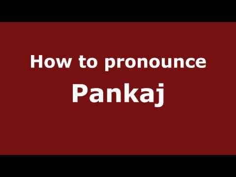 Pronounce Names - How to Pronounce Pankaj