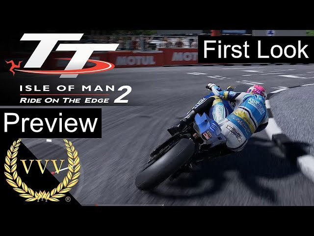 TT Isle of Man 2 Ride on the Edge, Exclusive Gameplay Preview 4k