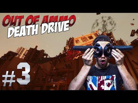 SURVIVING THE VR ARENA! | Out of Ammo: Death Drive #3 - HTC Vive Gameplay