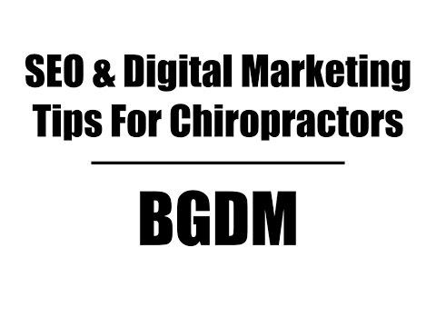 Chiropractic clinic SEO & digital marketing lead generation tips