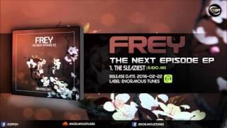 Baixar Frey-The Sleaziest(Copysoul Edit)