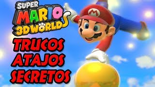Super Mario 3D World Trucos Atajos y Secretos