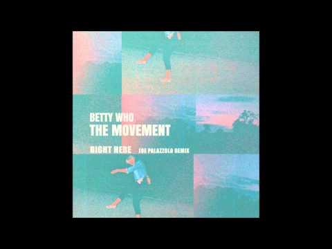 Betty Who - Right Here (Joe Palazzolo Remix)