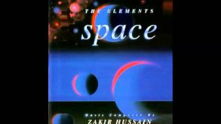 Zakir Hussain - The Elements: Space