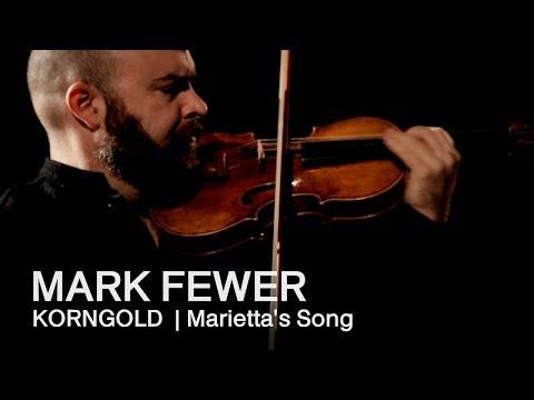Korngold: Marietta's Song | Mark Fewer