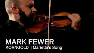 Korngold: Marietta's Song | Mark Fewer