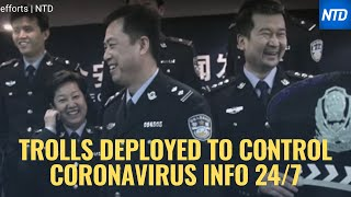 Exclusive: Chinese propaganda arm deploys trolls to control coronavirus info 24/7 | NTD As the deadly #coronavirus continues to spread in China, an internal document has surfaced, showing how officials at the outbreak's epicenter are tightening ...