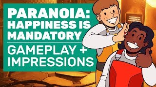 Paranoia: Happiness Is Mandatory Gameplay | Complete Mission Walkthrough And Impressions