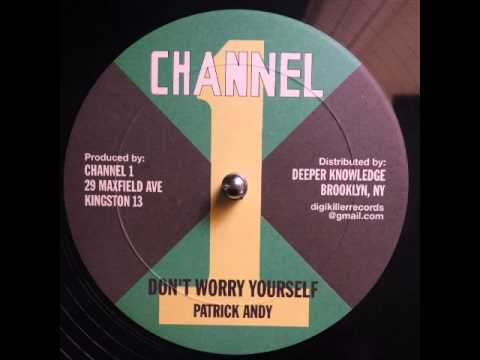 Patrick Andy - Don't Worry Yourself + Dub
