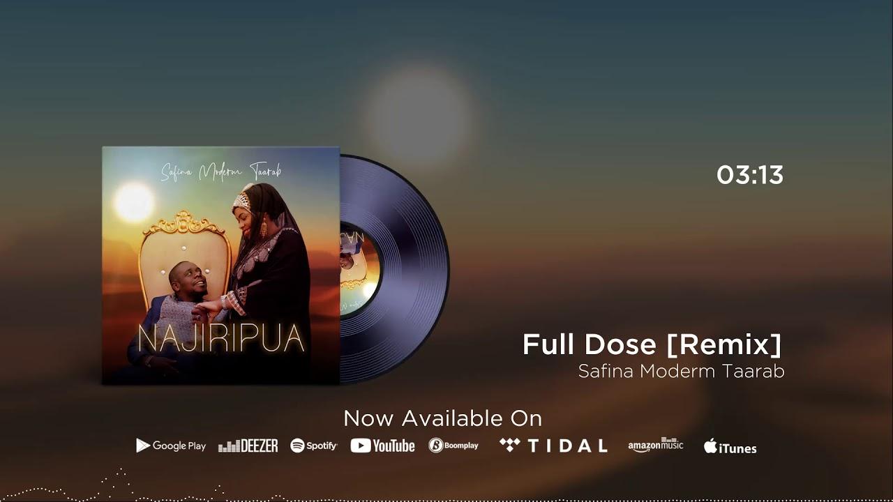 Download Safina Modern Taarab ( Mzee Yusuf & Malkia Leila Rashid) - Full Dose Remix (Official Audio)