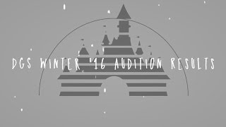 DGS • Winter '16 Audition Results
