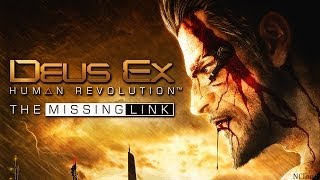 Deus Ex Human Revolution - The Missing Link - Episode 1 (1/2)