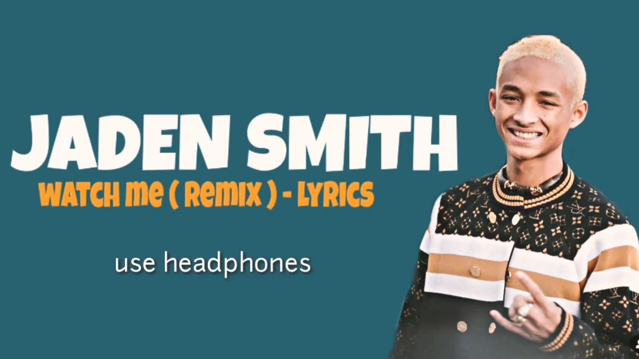 Download JADEN SMITH _watch me_ ( remix ) || lyrics ||