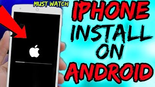 iPhone Install On Android || Without Rooting : Install iOS On Android