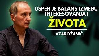 Zapętlaj Lazar Džamić - USPEH je balans između interesovanja i ŽIVOTA 19.11.2018. #StepenicamaUspeha   Stepenicama Uspeha