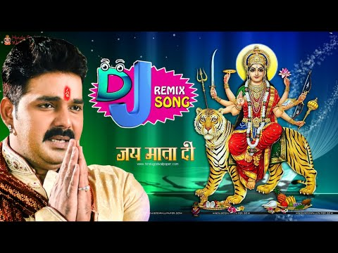 Navratri Special Bhojpuri Bhakti Song 2018 - Pawan Singh Devi Geet   K K Dj Studio