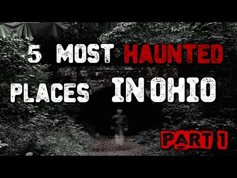 5 Most Haunted Places In Ohio....