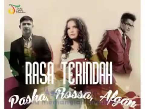 Rossa, Pasha & Afgan - Rasa Terindah
