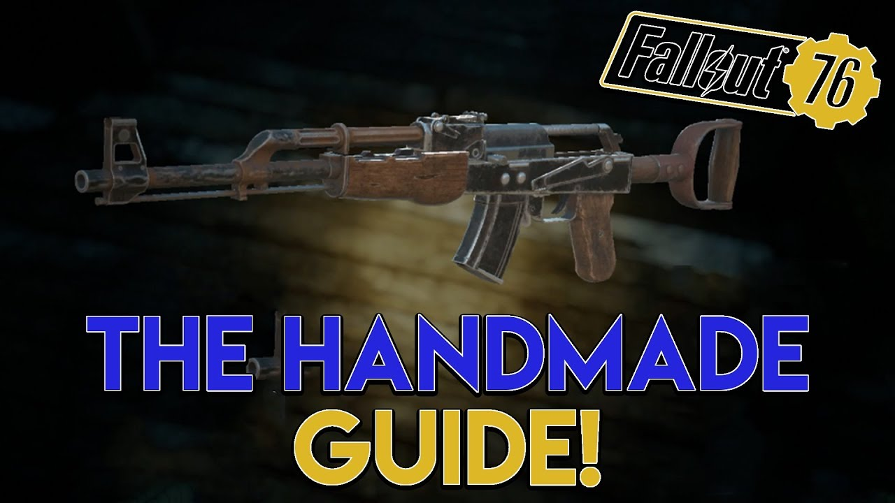 fallout 76 handmade gun fallout 76 weapon guide the handmade 8160
