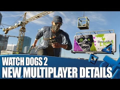 Watch Dogs 2 PS4 Gameplay - Everything You Need To Know About Multiplayer