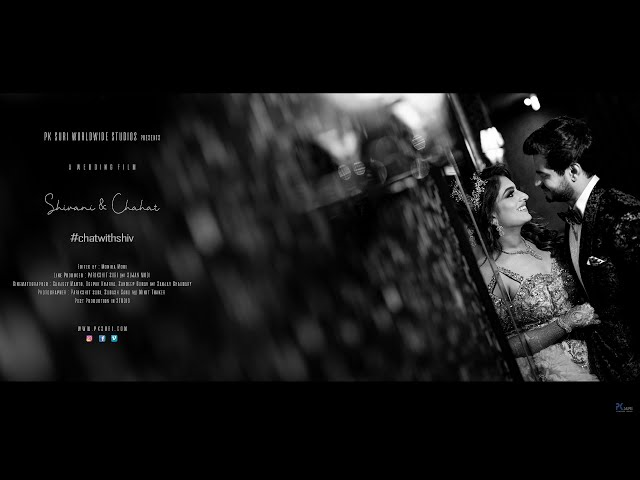Wedding Film | Shivani & Chahat