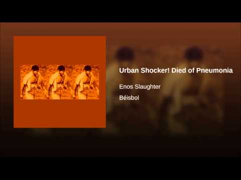 Urban Shocker! Died of Pneumonia