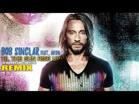 Bob Sinclar feat. Akon - Til The Sun Rise Up (Dj Marvio & Christian Petcu Remix)