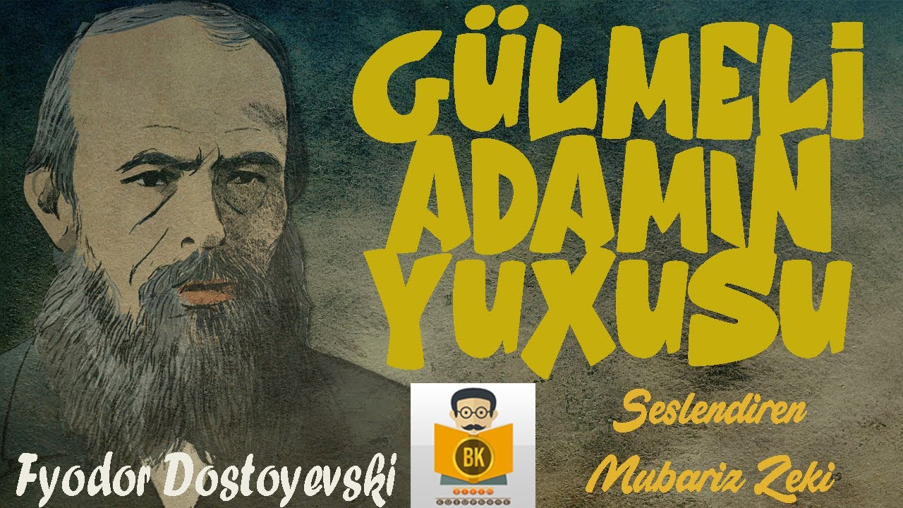 Gülməli Adamın Yuxusu - Fyodor M. Dostoyevski (Azerbaycan Sesli Kitab Tek Parça) (Mübariz Zeki)