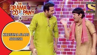 Krushna Slaps Sudesh    The Drama Company