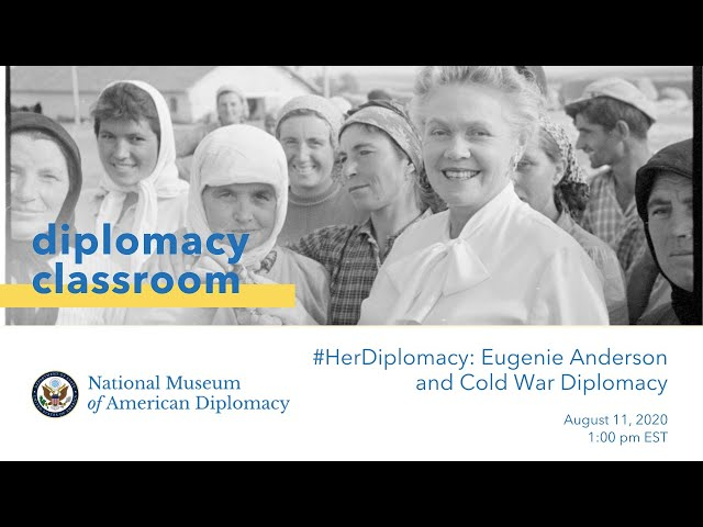 #HerDiplomacy: Eugenie Anderson and Cold War Diplomacy