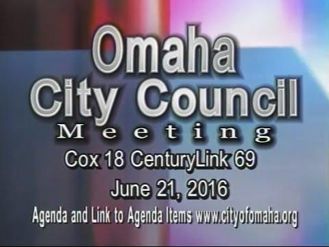Omaha Nebraska City Council Meeting, June 21, 2016