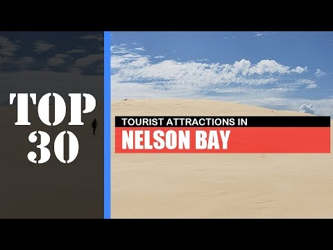 TOP 30 NELSON BAY (PORT STEPHENS) Attractions (Things To Do & See)
