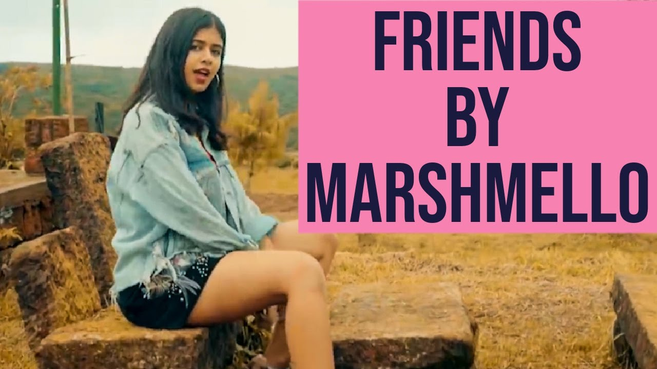 Friends Marshmello Cover by Sejal Kumar