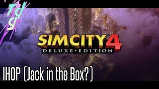 Simcity 4 - IHOP (or Jack in the Box??) #19
