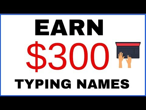 Earn Money Online By Typing Names
