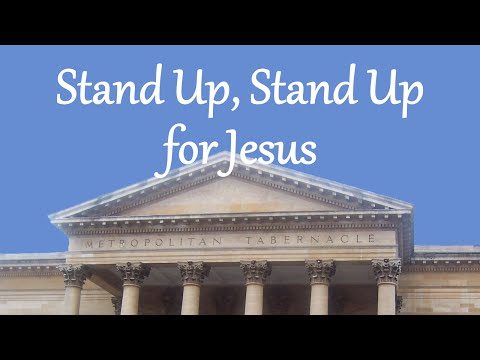 Stand Up, Stand Up for Jesus