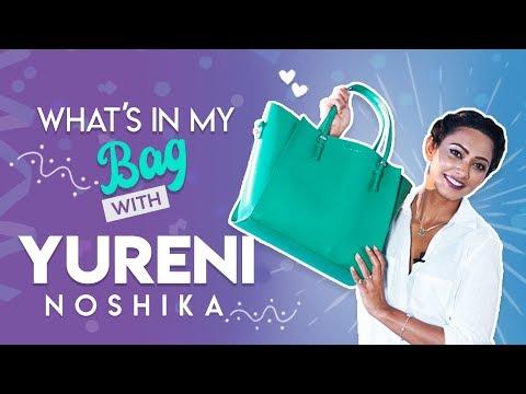 What's in My Bag With Yureni Noshika