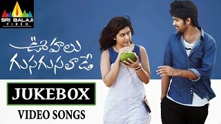 Oohalu Gusagusalade Jukebox Video Songs | Naga Shaurya, Rashi Khanna