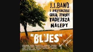 JJ BAND  W co mam wierzyć - Nalepa & Loebl