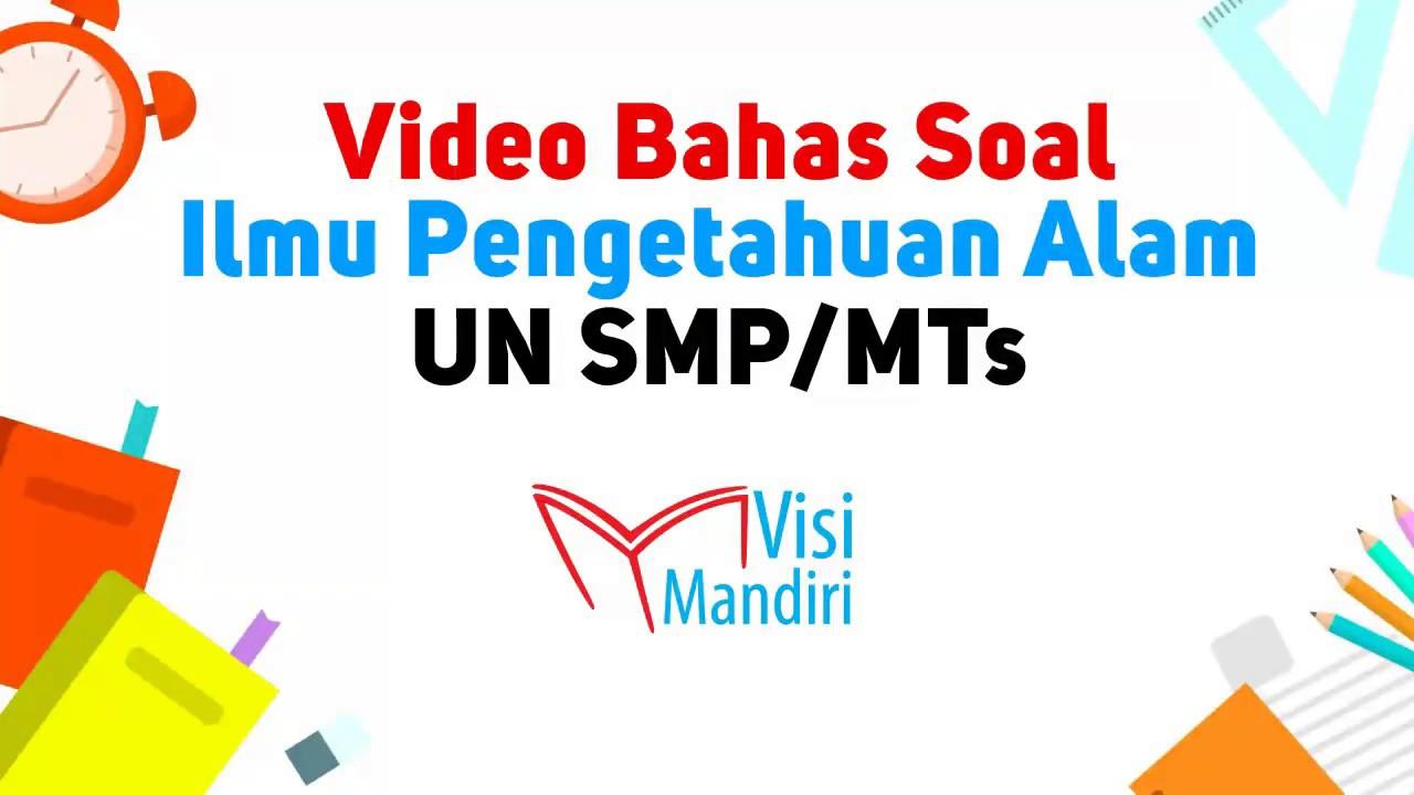 Video Bahas Contoh Soal UN SMP/MTs IPA 2019 - YouTube