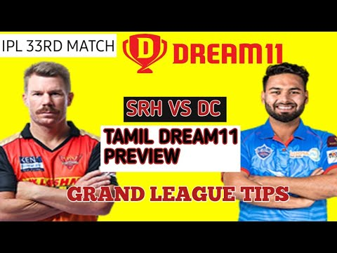 DC VS SRH 33rd Ipl Dream11 Prediction Tamil | Dc vs Srh dream11 team | Mega League C Vc Prediction