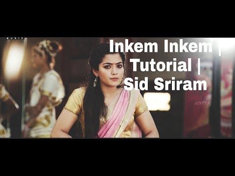 How To Play Inkem Inkem | Sid Sriram |Part-2 | Geetha Govindam | Isaac Thayil | Lesson | Gopi Sundar