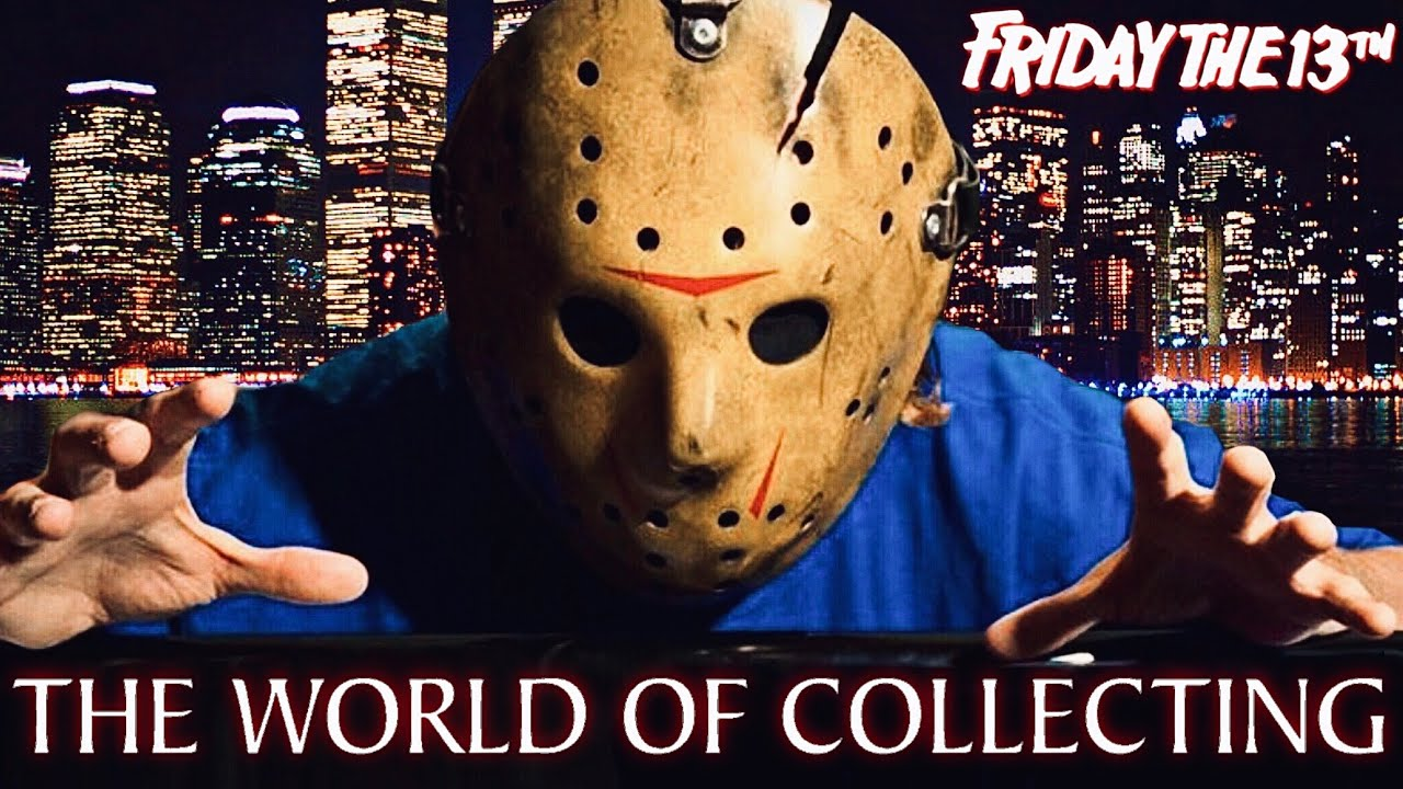 The World Of Collecting Friday the 13th
