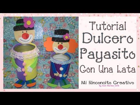 Dulcero reciclado de Payasito - YouTube