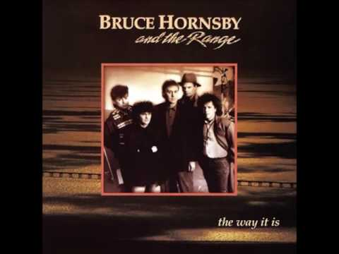 BRUCE HORNSBY and THE RANGE * The Way It Is1986HQ