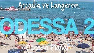 ODESSA Ukrayna 2 | Gece Hayatı Meşhur Arcadia Bölgesi, Odessa Plajları.