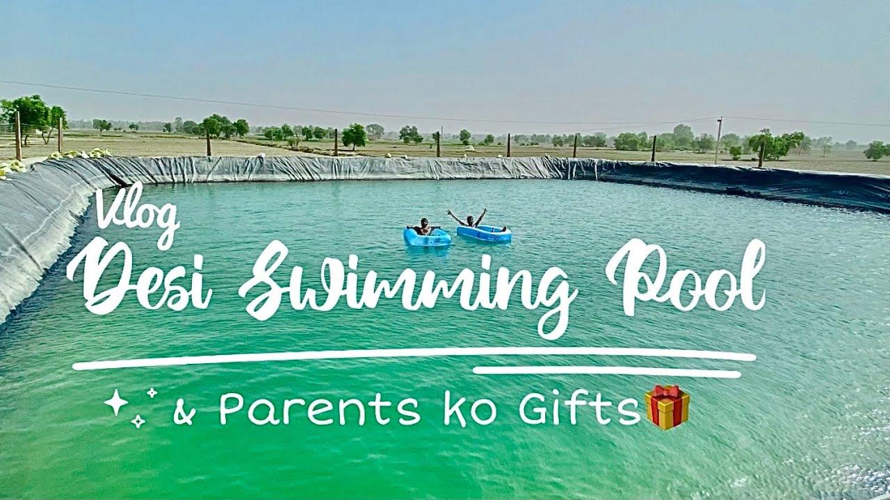 Desi Swimming Pool aur Parents ko gifts 🎁 | Vlog | ShyamRangeela