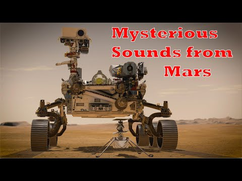 Perseverance Mars Rover found some Mysterious Sounds